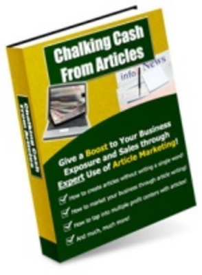 Product picture Chalking Cash From Articles - Business